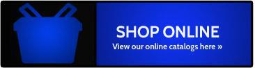 Shop Online. View our online catalogs here.