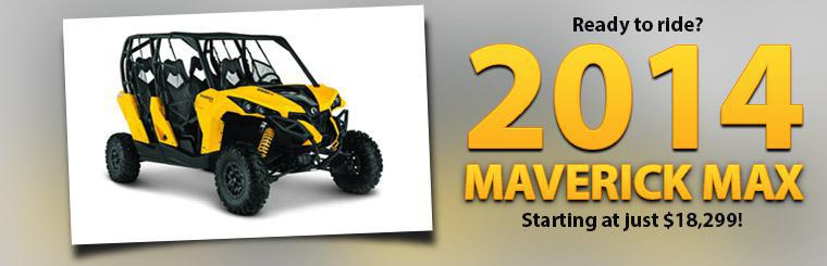 The 2014 Can-Am Maverick MAX starts at just $18,299!