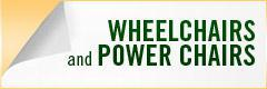 Click here to check out our wheelchairs and power chairs.
