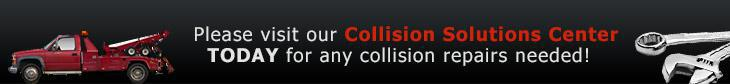Please visit our Collision Solutions Center today for any collision repairs needed!