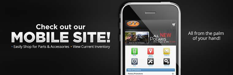 Check out our mobile site!  Easily shop for parts and accessories or view our current inventory from the palm of your hand!