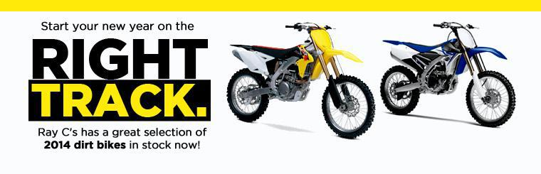 Start your new year on the right track. Ray C's has a great selection of 2014 dirt bikes in stock now!