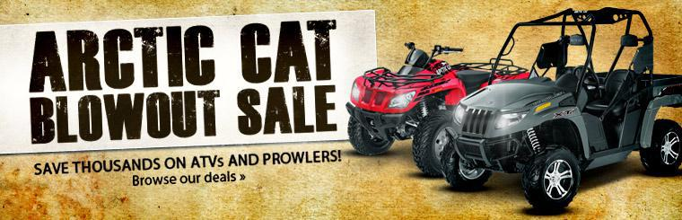 Save thousands on ATVs and Prowlers during the Arctic Cat Blowout Sale! Click here to browse our deals.