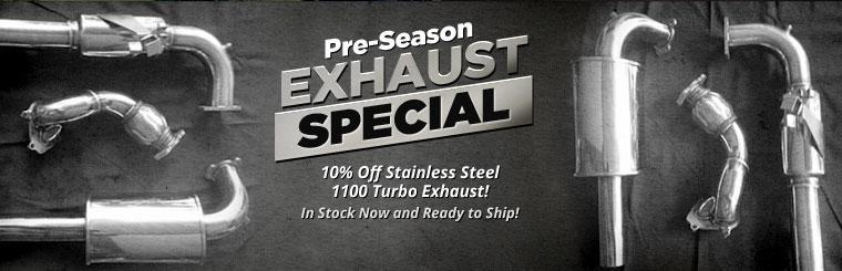 Pre-Season Exhaust Special: Get 10% off stainless steel 1100 Turbo exhaust!