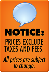 Prices exclude taxes and fees. All prices are subject to change.