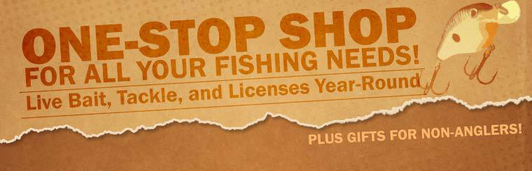 We are your one-stop shop for all your fishing needs! Stop in for live bait, tackle, and licenses year-round! Plus we have gifts for non-anglers! Contact us for details.