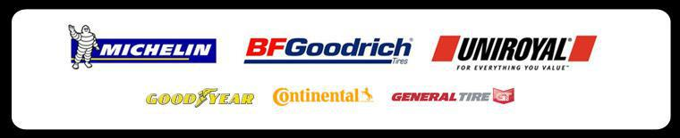 We proudly carry Michelin®, BFGoodrich®, Uniroyal®, Goodyear, Continental, and General Tire.