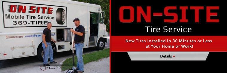 We offer on-site tire service! Click here for details.