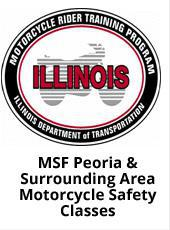 MSF Peoria & Surrounding Area Motorcycle Safety Classes