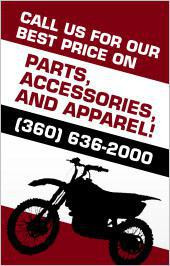 Call us for our best price on parts, accessories and apparel!