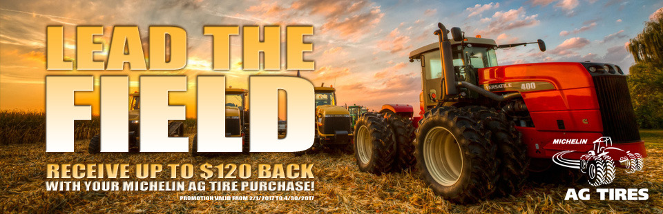 Lead the field and receive up to $120 Back with your Michelin AG Tire Purchase.