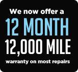 We now offer a 12 month 12,000 mile warranty on most repairs.