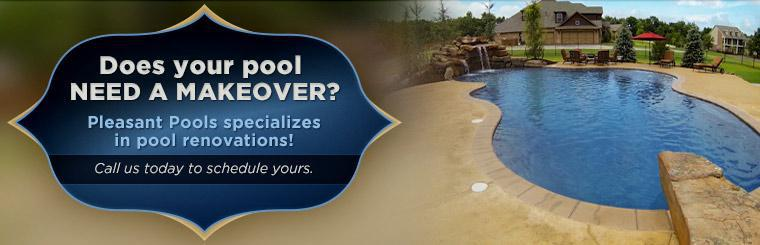 Does your pool need a makeover? Pleasant Pools specializes in pool renovations! Call us today to schedule yours.