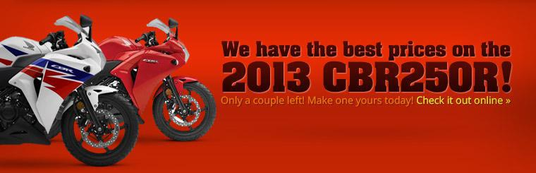 We have the best prices on the 2013 Honda CBR250R!