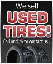We sell used tires! Call or click to contact us