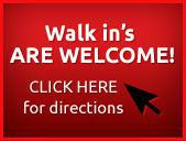 Walk in's are welcome! Click here for directions