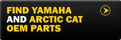 Find Yamaha and Arctic Cat OEM Parts.