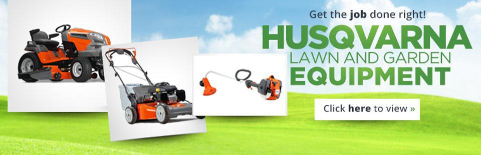 Get the job done right with Husqvarna lawn and garden equipment!
