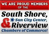 We are proud members of the South Shore, Sun City Center, and Riverview Chambers of Commerce!