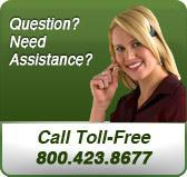 Question? Need Assistance? Call Toll Free 800.423.8677