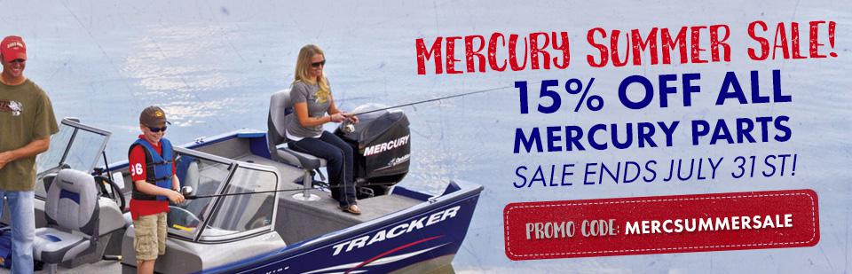 15% Off All Mercury Parts! Use Coupon Code MERCSUMMERSALE