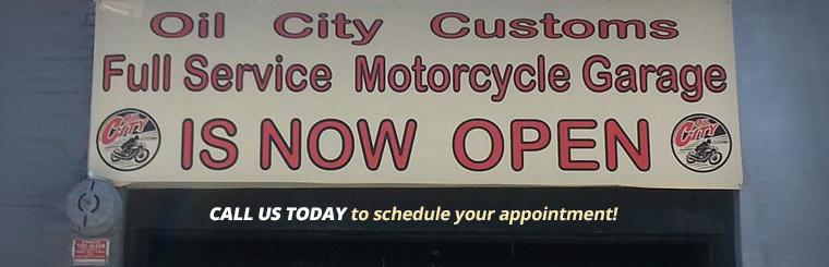 Oil City Customs' full service motorcycle garage is now open! Call us today to schedule your appointment!