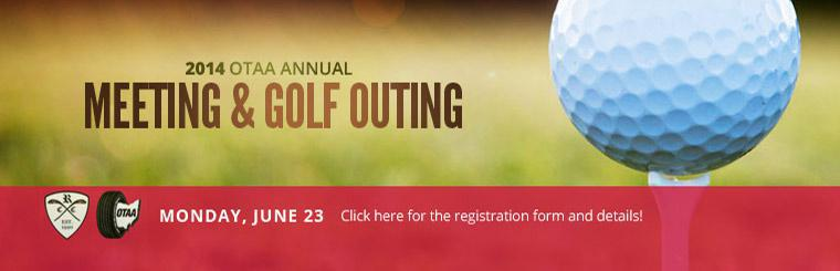 Join us Monday, June 23 for the 2014 OTAA Annual Meeting & Golf Outing. Click here for the registration form and details!