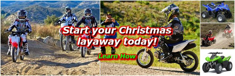 Layaway kids dirt bikes and atvs for Christmas
