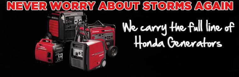 We carry the full line of Honda generators, mowers, trimmers, and tillers. We are THE source in Chattanooga for Honda generators!