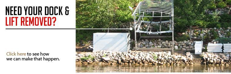 Click here to see how we can help you with dock and lift removal.