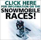 Click here for information on the Snowmobile Races!