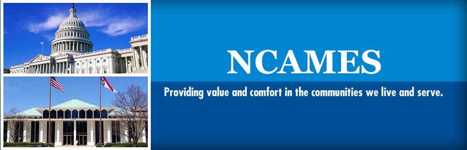 NCAMES: Providing value and comfort in the communities we live and serve.