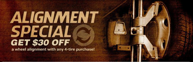 Get $30 off a wheel alignment with any 4-tire purchase! Click here for a coupon.