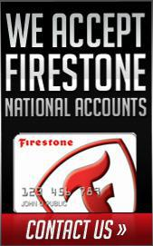 We accept Firestone National Accounts.