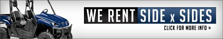 We rent side x sides! Click for details.