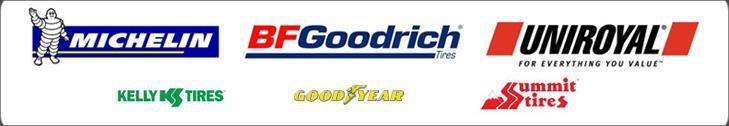 We proudly carry Michelin®, BFGoodrich®, Uniroyal®, Kelly, Goodyear, and Summit Tires products.