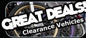 Great Deals on clearance vehicles!