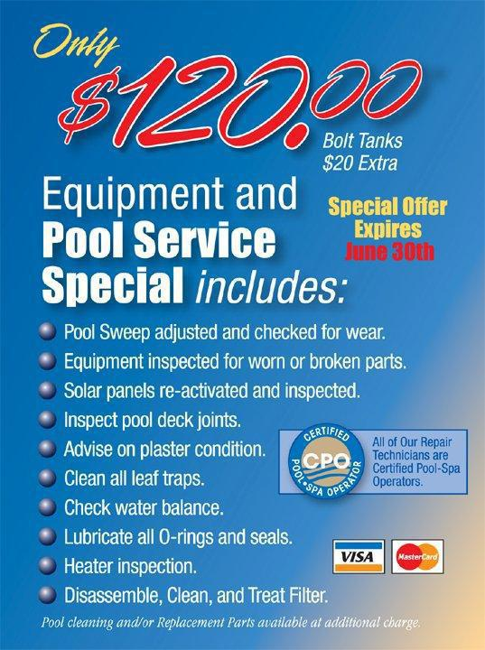 Only $120 equipment and pool service special.