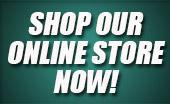 Shop Our Online Store Now!