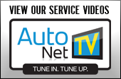 View our service videos: AutoNet TV. Tune in. Tune up.