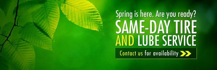 Same-Day Tire and Lube Service: Contact us for availability!