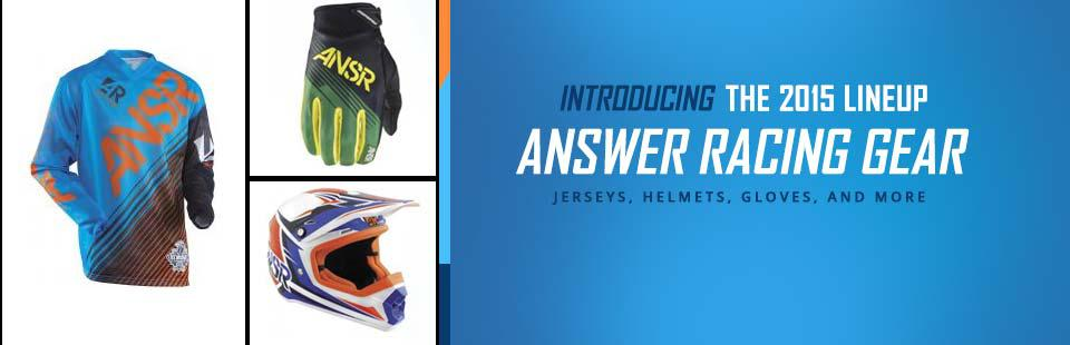 Introducing the 2015 Answer Racing Gear Lineup: Click here to browse.