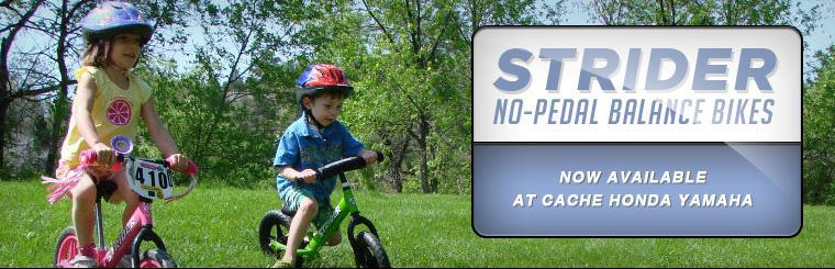 Strider No-Pedal Balance Bikes: Now available at Cache Honda Yamaha!