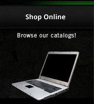 Shop Online: Browse our catalogs!