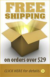 FREE shipping on orders over $29. Click here for details »