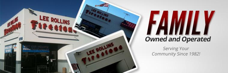 Lee Rollins Firestone is family owned and operated and has been serving your community since 1982!