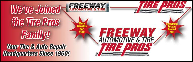 Freeway Auto and Tire is Now in the Tire Pros Family