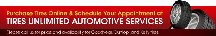 Purchase Tires Online & Schedule Your Appointment at Tires Unlimited Automotive Services.