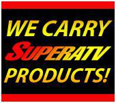 We carry SuperATV products!