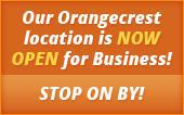 Our Orangecrest location is now open for business! Stop on by!